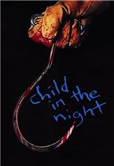 Child in the Night (1990) bluray Poster
