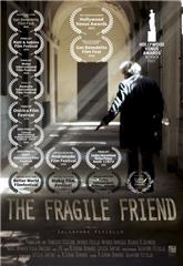 The Fragile Friend (2018) Poster