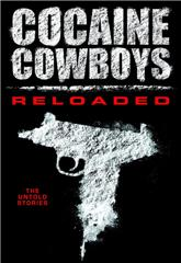 Cocaine Cowboys: Reloaded (2014) bluray Poster