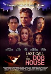 Last Call in the Dog House (2021) 1080p Poster