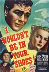 I Wouldn't Be in Your Shoes (1948) Poster