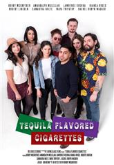 Tequila Flavored Cigarettes (2019) 1080p Poster