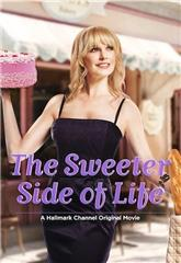 The Sweeter Side of Life (2013) Poster