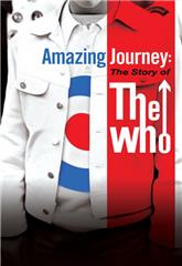 Amazing Journey: The Story of the Who (2007) 1080p Poster