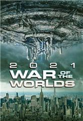 The War of the Worlds 2021 (2021) Poster