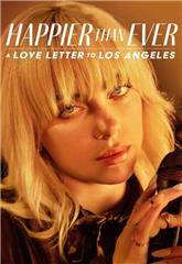 Happier than Ever: A Love Letter to Los Angeles (2021) 1080p Poster