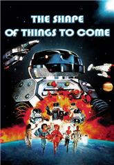 The Shape of Things to Come (1979) bluray Poster