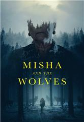 Misha and the Wolves (2021) Poster