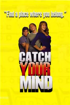 Catch Your Mind (2008) Poster