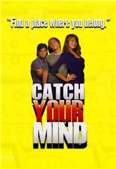 Catch Your Mind (2008) 1080p Poster