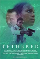 Tethered (2021) Poster