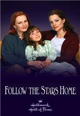 Follow the Stars Home (2001) poster