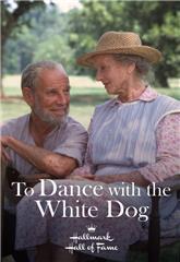 To Dance with the White Dog (1993) poster