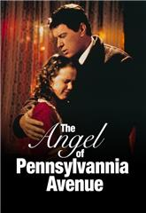 The Angel of Pennsylvania Avenue (1996) 1080p poster