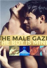 The Male Gaze: The Boy Is Mine (2020) 1080p Poster
