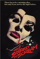 Too Scared to Scream (1984) poster
