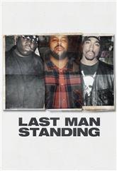 Last Man Standing: Suge Knight and the Murders of Biggie & Tupac (2021) Poster