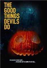 The Good Things Devils Do (2020) Poster