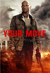 Your Move (2017) bluray Poster