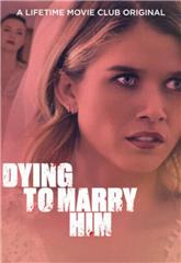 Dying to Marry Him (2021) Poster