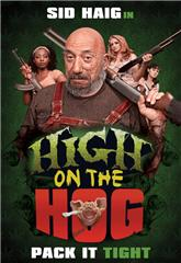 High on the Hog (2019) 1080p Poster