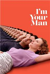 I'm Your Man (2021) 1080p Poster