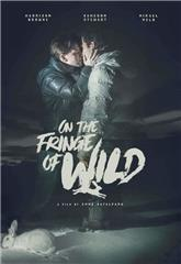 On the Fringe of Wild (2021) 1080p Poster