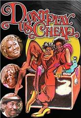 Don't Play Us Cheap (1972) Poster