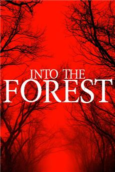 Into the Forest (2019) 1080p Poster