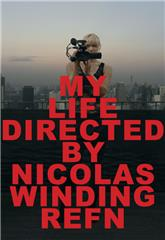 My Life Directed By Nicolas Winding Refn (2014) 1080p Poster