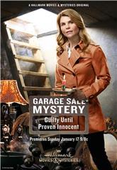 Garage Sale Mystery: Guilty Until Proven Innocent (2016) 1080p Poster