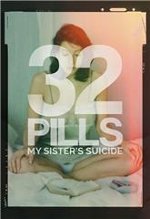 32 Pills: My Sister's Suicide (2017) 1080p web Poster