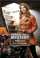 Garage Sale Mysteries Garage Sale Mystery: Guilty Until Proven Innocent (2016) 1080p Poster