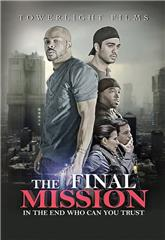 The Final Mission (2018) 1080p Poster