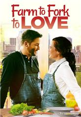 Farm to Fork to Love (2021) Poster