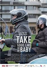 Take Good Care of My Baby (2017) Poster